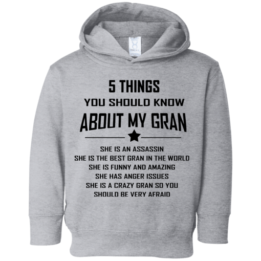 5 Things You Should Know About My Gran Hoodie 2-6 Years
