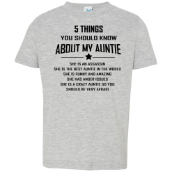 5 Things You Should Know About My Auntie T-Shirt 2-6 Years