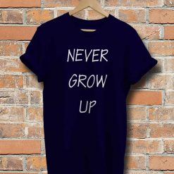Unisex Never Grow Up Premium Soft T-Shirt