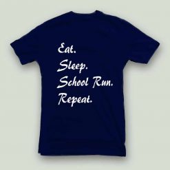 Unisex Eat Sleep School Run Repeat T-Shirt