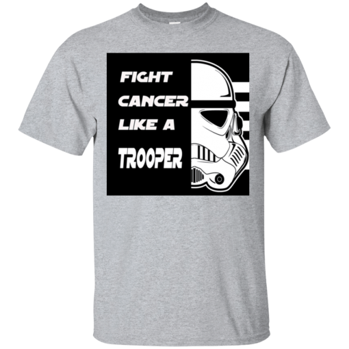 Fight Cancer Like A Trooper T-Shirt Mens