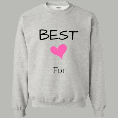 Best Friend Forever Sweatshirt (For)