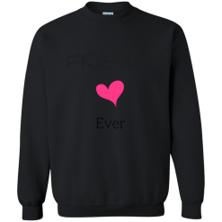 Best Friend Forever Sweatshirt (Best)