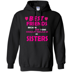 Best Friends Can't Handle Us Hoodie