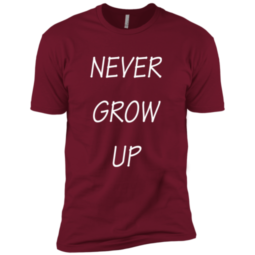 Unisex Never Grow Up Premium Soft T-Shirt